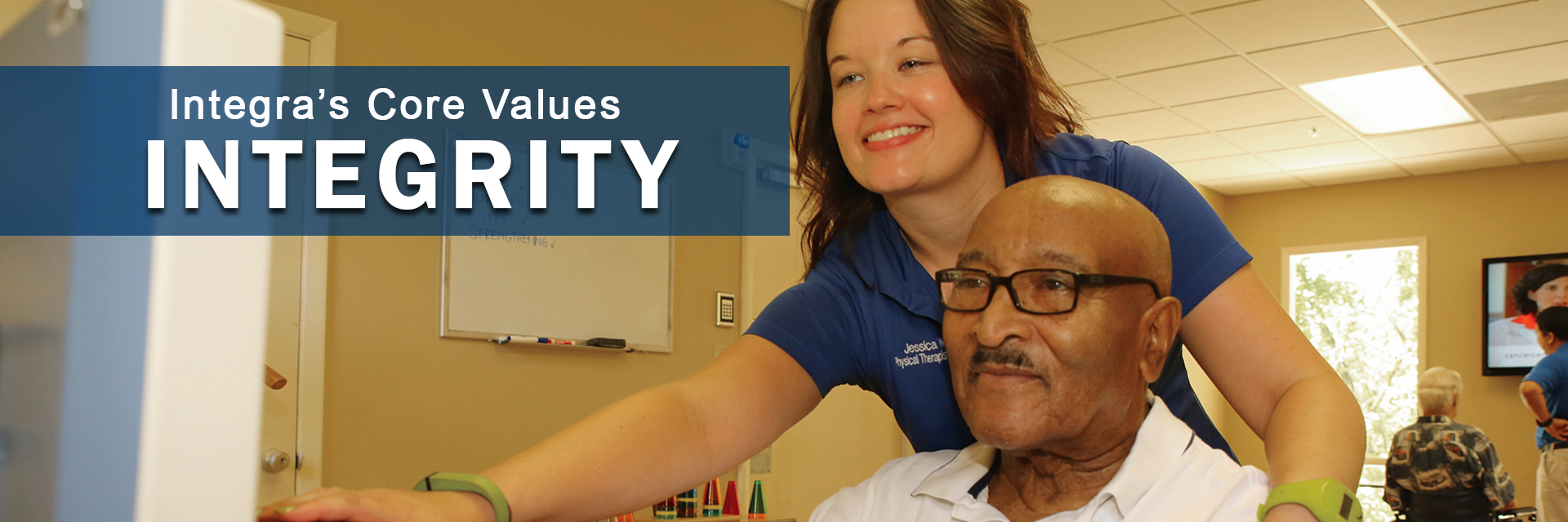 integra associate performing physical therapy with patient. Core Value Integrity